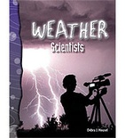 Earth and Space Science: Weather Scientists (Enhanced eBook)