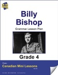 Billy Bishop Writing and Grammar Lesson Gr. 4