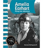 American Biographies: Amelia Earhart (Enhanced eBook)