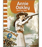 American Biographies: Annie Oakley (Enhanced eBook)