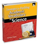 Strategies for Building Academic Vocabulary in Science (Enhanced eBook)
