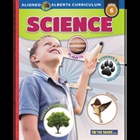 Grade 6 Science - Aligned to Alberta Curriculum