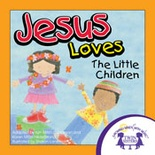 Jesus Loves The Little Children Read Along Book and MP3 Bundle