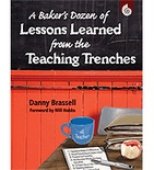 A Baker's Dozen of Lessons Learned in the Teaching Trenches (Enhanced eBook)
