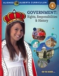 Government: Rights, Responsibilities & History Gr. 6 Alberta Curriculum (Enhanced eBook)