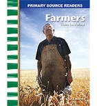 Primary Source Readers My Community: Farmers Then and Now (Enhanced eBook)