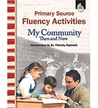 Primary Source Fluency Activities: My Community Then and Now (Enhanced eBook)