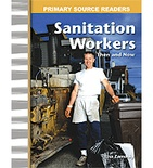 Primary Source Readers My Community: Sanitation Workers Then and Now (Enhanced eBook)