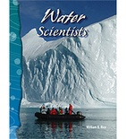 Science Readers: Earth and Space: Water Scientists (Enhanced eBook)