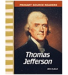 Primary Source Readers Early America: Thomas Jefferson (Enhanced eBook)