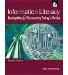 Information Literacy: Navigating & Evaluating Todays Media (Enhanced eBook)