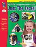 Just the Facts! Developing Non-Fiction Reading Skills Common Core Version Gr. 1-3
