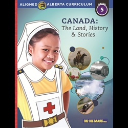 Canada, The Land, History & Stories Gr 5 Alberta Curriculum