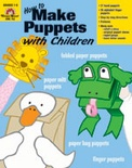 How to Make Puppets with Children (Enhanced eBook)
