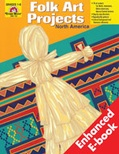 Folk Art Projects, North America (Enhanced eBook)