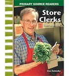 Primary Source Readers My Community: Store Clerks Then and Now (Enhanced eBook)