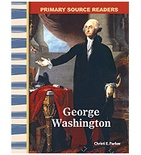 Primary Source Readers Early America: George Washington (Enhanced eBook)