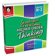 Strategies for Developing Higher-Order Thinking Skills: Grades K-2 (eBook Bundle)