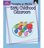Managing An Effective Early Childhood Classroom (Enhanced eBook)