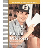Primary Source Readers My Community: Postal Workers Then and Now (Enhanced eBook)