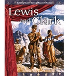 Reader's Theater Expanding and Preserving the Union: Lewis and Clark (Enhanced eBook)