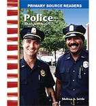 Primary Source Readers My Community: Police Then and Now (Enhanced eBook)