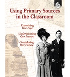 Using Primary Sources in the Classroom (Enhanced eBook)
