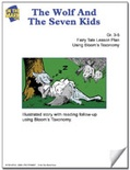 The Wolf and the Seven Kids Fairy Tale Lesson Using Bloom's Taxonomy (Grades 3-5)
